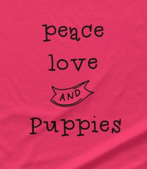 Peace, love and puppies